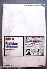 PAUL NIZAN Un intelletuale comunista Franco Fe Edizioni Savelli Comunismo di e