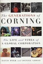 The Generations of Corning: The Life and Times of a Global Corporation-ExLibrary
