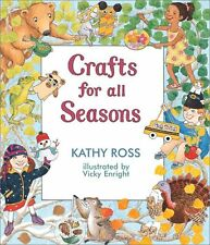 Crafts for All Seasons by Kathy Ross