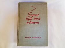 Signed With Their Honour James Aldridge 1942 Antique Hardcover Book War War II
