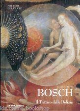 Bosch Il Trittico delle Delizie - 24 ORE Cultura Milano 2012