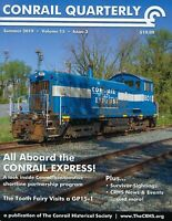 Conrail Quarterly: NEW Summer 2019 issue of The CONRAIL Historical Society