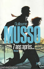 7 ANS APRES par GUILLAUME MUSSO 385 PAGES TBE