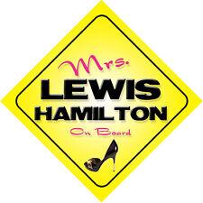 Mrs Lewis Hamilton On Board Novelty Car Sign