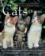The Complete Illustrated Encyclopedia of Cats & Kittens by Lee Harper, Joyce L. White (Hardback, 2013)