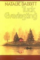 Tuck Everlasting (A Sunburst book) by Natalie Babbitt