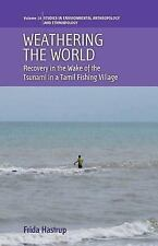 SEAE: Weathering the World : Recovery in the Wake of the Tsunami in a Tamil...