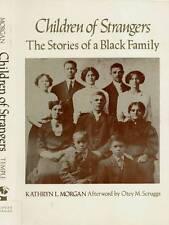BLACK AMERICANA CHILDREN OF STRANGERS STORIES OF A BLACK FAMILY MORGAN H/C D/J