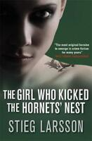 The Girl Who Kicked the Hornets' Nest, Stieg Larsson, New, Book