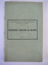 1947 ancien manuel sncf instructions régionales de sécurité / chemin de fer