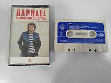 RAPHAEL ENAMORADO DE LA VIDA CINTA TAPE CASSETTE HISPAVOX SPANISH ED 1983