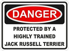 1x Danger Protected By Jack Russell Terrier Warning Funny Sticker Dog Pet Decal