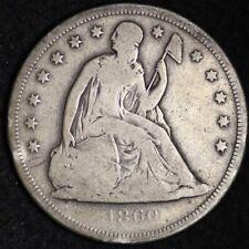 1860-O Seated Liberty Dollar CHOICE VG FREE SHIPPING E332 RCLM