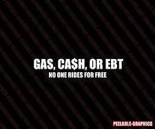GAS CASH OR EBT FUNNY DECAL STICKER JDM TRD NISMO USDM KDM