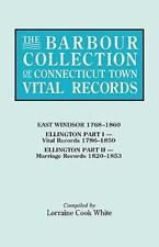 The Barbour Collection of Connecticut Town Vital Records Vol. 11 : East...