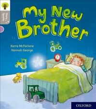 Oxford Reading Tree Story Sparks: Oxford Level 1: My New Brother 9780198414735