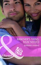 Good, Rancher's Twins: Mum Needed (Mills & Boon Cherish), Barbara Hannay, Book