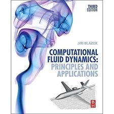 Computational Fluid Dynamics: Principles and Applications by Jiri Blazek...