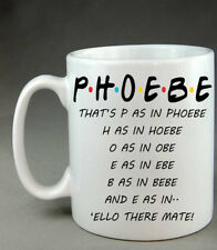 Friends Tv Show Phoebe Mug Cup - Christmas Birthday Present Gift Funny Friend
