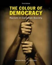 The Colour of Democracy: Racism in Canadian Societ : Third Edition