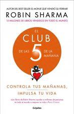 EL Club de las 5 de la mañana/ Club at 5 in the Morning, Paperback by Sharma,...