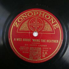 78rpm harry lauder A WEE HOOSE MANG THE HEATHER / SHE`S THE LASS FOR ME