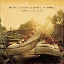 Danny And The Champions Of The World - Streets Of Our Time (NEW CD)