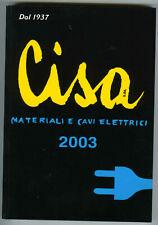 Catalogo Listino Componenti materiale elettrico e cavi CISA 2003 Vimar Allarmi