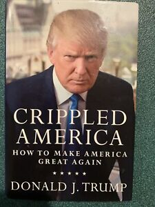 Donald Trump signed copy Crippled America book unopened