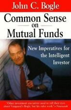 Common Sense on Mutual Funds: New Imperatives for the Intelligent Inve-ExLibrary