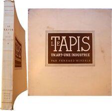 Le tapis un art une industrie 1935 Fernand Windels technique tissage moquette