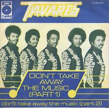 7inch TAVARES don't take away the music HOLLAND EX 1976  (S0890)