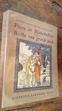 Flore et Blanchefleur - Berthe aux grands pieds contes héroïques de douce France