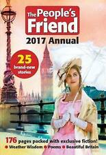 """""""NEW"""" The People's Friend 2017 Annual: 176 Pages Packed with Exclusive Fiction!"""