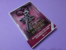 Lisa Kleypas UN REGALO D'AMORE 1^ Edizione Leggereditore 2013