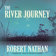 The River Journey by Robert Nathan (2014, CD, Unabridged)