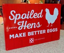 PURINA FEED CHICKEN COOP METAL TIN SIGN  SPOILED HENS MAKE BETTER EGGS ROOSTER