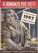 """Fredric Brown """"1997"""" (PROGETTO GIOVE) -Collana Il Romanzo per Tutti -aprile 1955"""