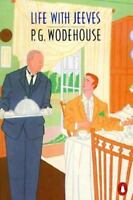 Life with Jeeves [A Jeeves and Bertie Compendium] [ P. G. Wodehouse ] Used -