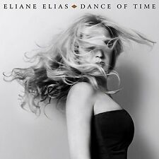 Eliane Elias - Dance Of Time [New CD]