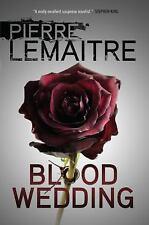Blood Wedding, Lemaitre, Pierre