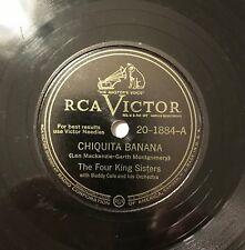 The Four King Sisters – Chiquita Banana / Pin Marin 78 RPM RCA Victor 20-1884