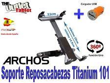 SOPORTE REPOSACABEZAS PARA TABLET ARCHOS TITANIUM 101 + CARGADOR MECHERO USB