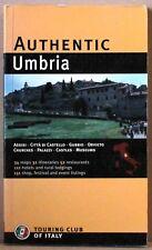 Authentic umbria - touring club of italy