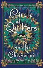 Circle of Quilters - The Elm Creek Quilts Novel by Jennifer Chiaverini