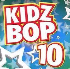 Kidz Bop 10 CD Kids Bad Dy Pump It Hung Up Girl Next Door Stickwitu SOS L.O.V.E.