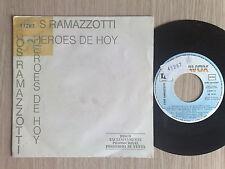 "EROS RAMAZZOTTI - HEROES DE HOY - RARO 45 GIRI 7"" PROMO SPAGNA"