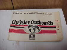 Chrysler Marine Outboard 7.5, 12 HP sailors OPERATOR'S MANUAL USED