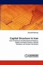 Capital Structure In Iran: Case Of Chemical And Petrochemical Products, Rubbe...