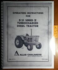Allis-Chalmers D21 Series II 2 Turbocharged Diesel Tractor Operator Manual 385A